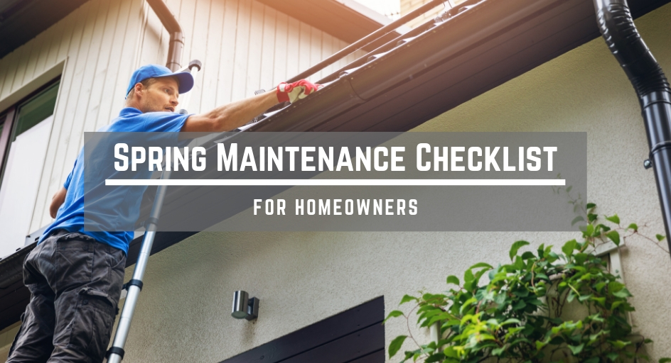 blog image of a man cleaning up leaves; blog title: Spring Maintenance Checklist for Homeowners